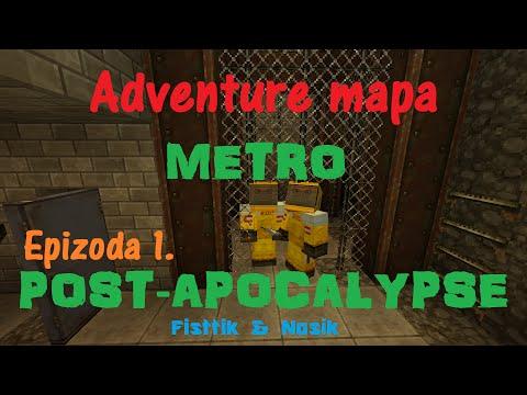 Metro Post-Apocalypse Adventure mapa s Fisttíkem část 1. [Česky]