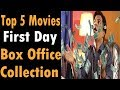 Best opening Day Collection | Bollywood movies 2018
