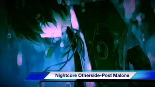 Nightcore Otherside-Post Malone
