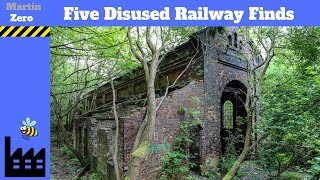 Five Disused Railway Finds