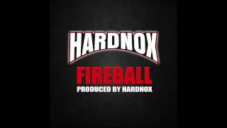 Fireball - Hardnox (Video)