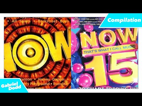 NOW That's What I Call Music Compilation Part 1 - NOW 1 (1998) To NOW 15 (2004) - Gabriel Dodd