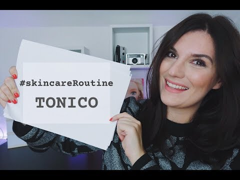 #skincareRoutine - TONICO VISO - || Federica Effe