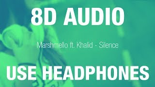 Marshmello Ft. Khalid   Silence | 8D AUDIO