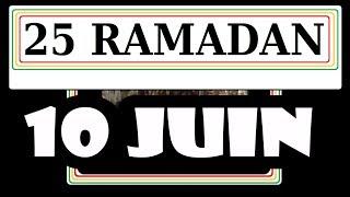25 Ramadan (10 juin 2018)