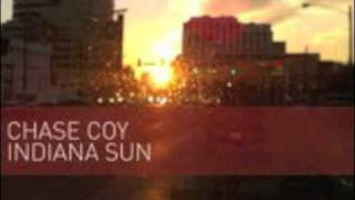 Indiana Sun - Chase Coy (NEW ALBUM!!!)