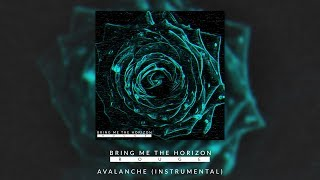 BRING ME THE HORIZON   AVALANCHE (OFFICIAL INSTRUMENTAL)