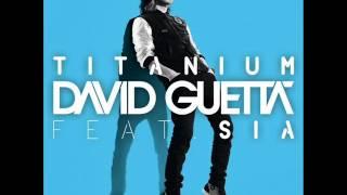 David Guetta Ft Sia Titanium Audio HQ