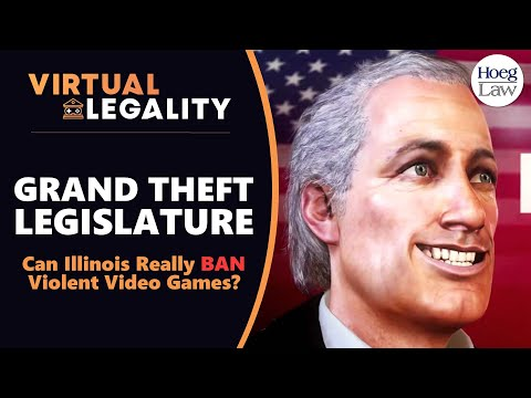 Grand Theft Legislature: Can Illinois REALLY Ban Violent Video Games? (VL424)