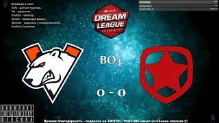 [RU] Virtus.pro vs. Gambit Esports - DreamLeague Season 11 CIS Q BO3 @4liver_r