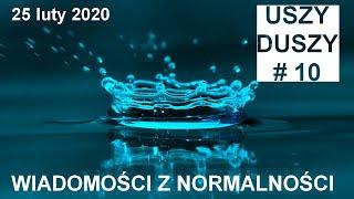 #10 WIADOMOŚCI Z NORMALNOŚCI 25 luty 2020