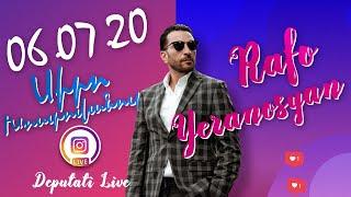 Rafayel Yeranosyan Live - 06.07.2020