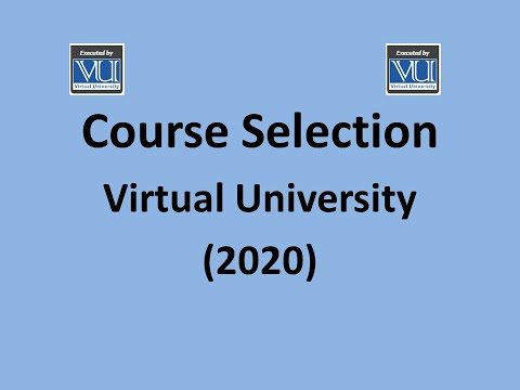 How to select courses in Virtual University (COURSE SELECTION ...