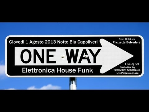 ONE WAY   - NOTTE BLU CAPOLIVERI 2013