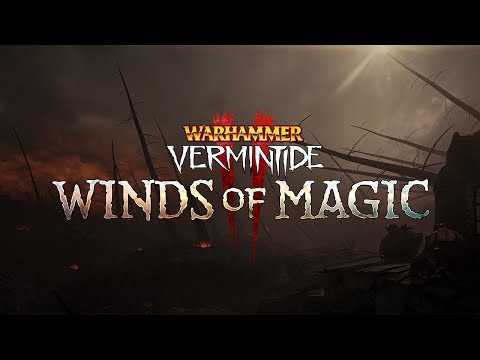 Warhammer: Vermintide 2 - Winds of Magic | Gameplay Trailer thumbnail