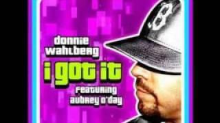Donnie Wahlberg Ft. Aubrey O Day - I Got It