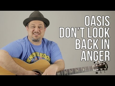 How To Play Oasis - Don't Look Back In Anger