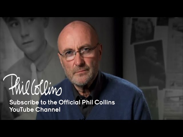 Subscribe To The Official Phil Collins Youtube Ch ...