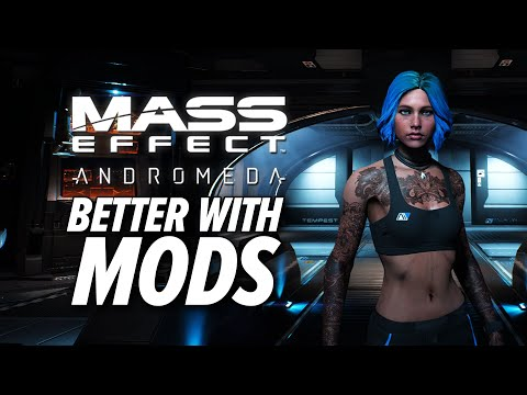 Mass Effect: Andromeda Is Better With Mods