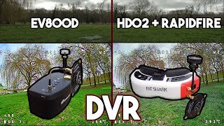 [RAW DVR] EV800D vs HDO2 Comparaison   WavyHertZ FPV