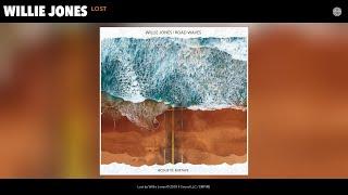 Willie Jones   Lost (Audio)