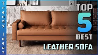 Top 5 Best Leather Sofa Review In 2020 | Only Top Models Listed