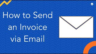How to Send an Invoice via Email