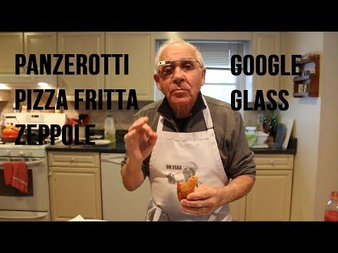 Video Panzerotti, Pizza Fritta and Zeppole Recipe (Google Glass #ThroughGlass) - OrsaraRecipes