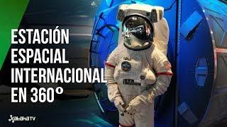 Estación Espacial Internacional: VISITAMOS UNA RÉPLICA de sus módulos | Vídeo 360º