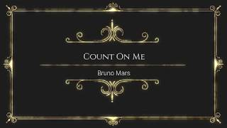 Count On Me By Bruno Mars   With Lyrics By Online Song Hits (OnlineSongHits) #OnlineSongHits