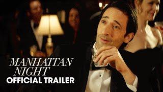 Trailer of Manhattan Night (2016)
