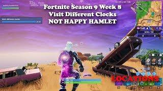 Fortnite - Season 9 - Week 8 - Visit Different Clocks NOT HAPPY HAMLET All 3 Locations