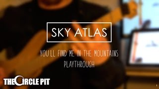 Sky Atlas   You'll Find Me In The Mountains   Guitar Playthrough