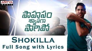 Shokilla song Lyrics Saahasam Swaasaga Saagipo