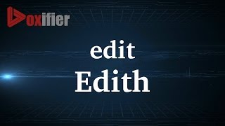 How to Pronunce Edith in French - Voxifier.com