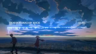 Nightcore - Dear Boy (Avicii by Avicii)