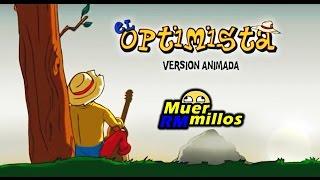 EL OPTIMISTA | Música Graciosa
