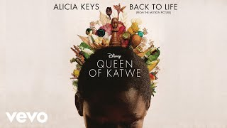 "Alicia Keys - Back to Life (from Disney's ""Queen of Katwe"")"