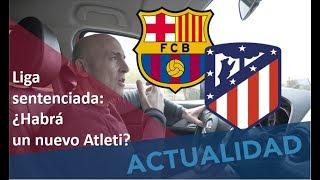 Liga Para El Barça. ¿Habrá Un Nuevo Atleti? #MundoMaldini