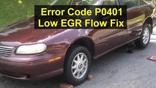 Error code P0401 EGR flow low, GM V6 cylinder engine, Chroverlet Malibu - VOTD