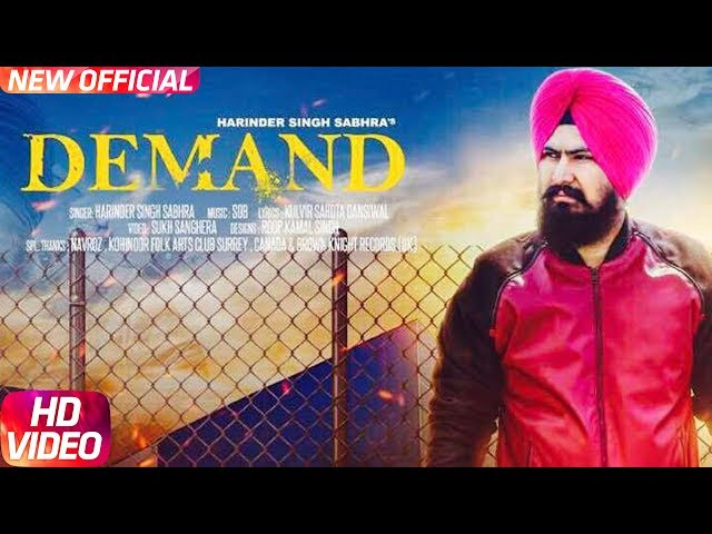Demand Full Video Song HD | Harinder Singh Sabhra | Punjabi Songs 2017