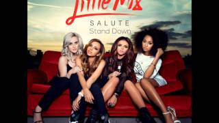 Little Mix - Stand Down (audio)
