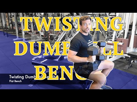 Twisting Dumbbell Bench - Tutorial