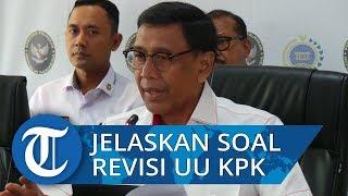 Soal Revisi Undang Undang KPK, Menko Wiranto: Hilangkan Rasa Curiga