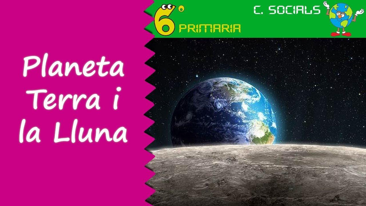 Planeta Terra i la Lluna. Socials, 6é Primària