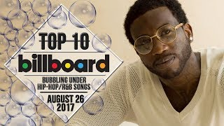 Top 10 • US Bubbling Under Hip-Hop/R&B Songs • August 26, 2017 | Billboard-Charts