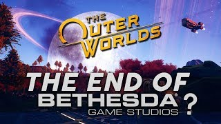 Are Bethesda Finished? | The Outer Worlds - Obsidian