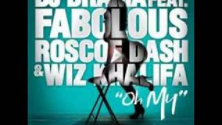 DJ Drama Ft. Wiz Khalifa, Fabolous, Roscoe Dash -- Oh My + lyrics