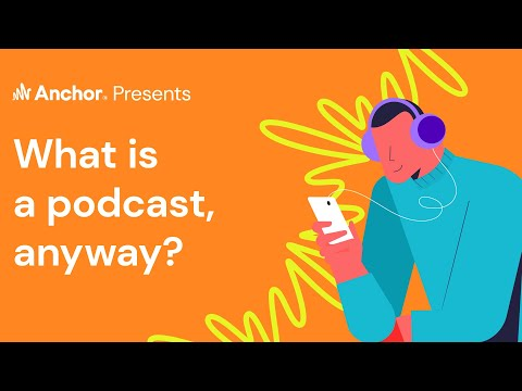 What Is a Podcast, Anyway?