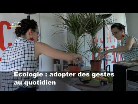 Ecologie : Adopter des gestes au quotidien (1/4)